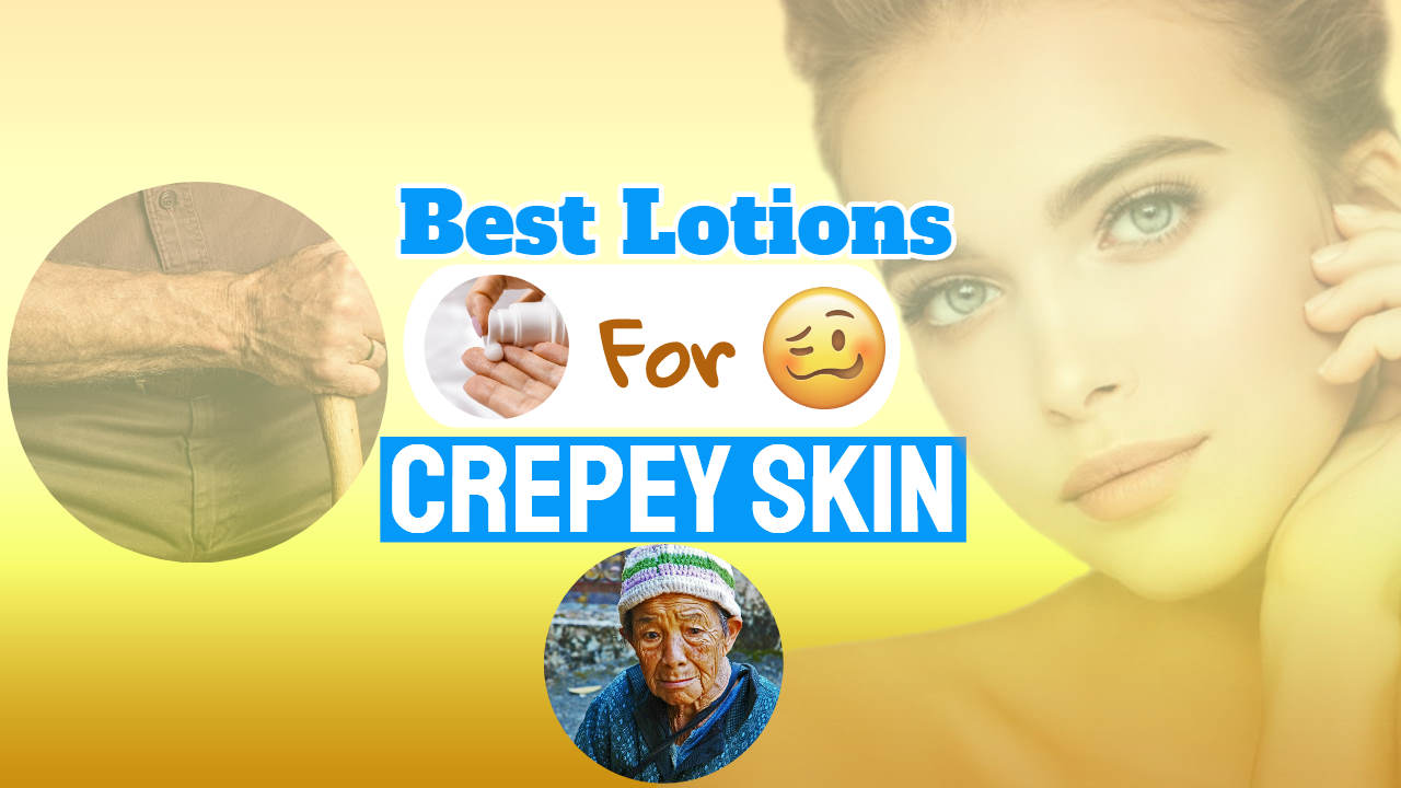 """Image with text: """"best lotions crepey skin on arms""""."""