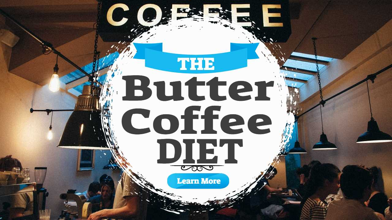 """Image text: """"Butter Coffee Diet""""."""